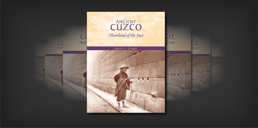 Ancient Cuzco_Bauer
