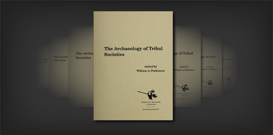 Archaeology of Tribal Societies_Parkinson