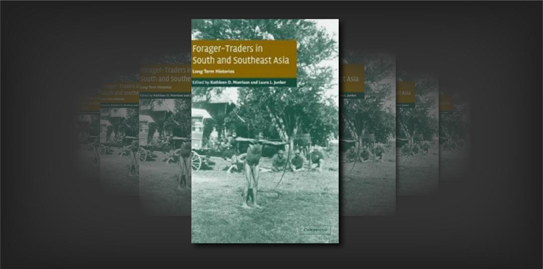 Forager-Traders in South and Southeast Asia_Junker